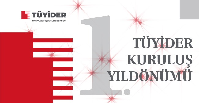 TÜYİDER 1. Yılını Kutluyor